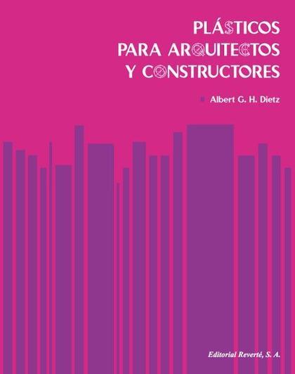 PLÁSTICOS PARA ARQUITECTOS Y CONSTRUCTORES
