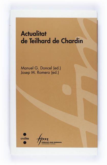 ACTUALITAT DE TEILHARD DE CHARDIN