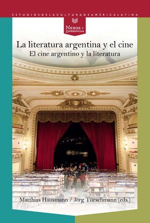 LITERATURA ARGENTINA Y EL CINE.