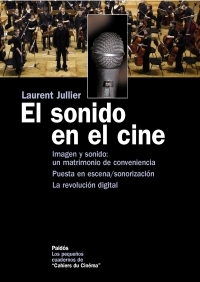 EL SONIDO EN EL CINE: IMAGEN Y SONIDO : UN MATRIMONIO DE CONVENIENCIA ] PUESTA EN ESCENA / SONO