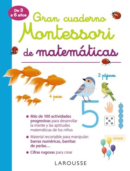 GRAN CUADERNO MONTESSORI DE MATEMÁTICAS.