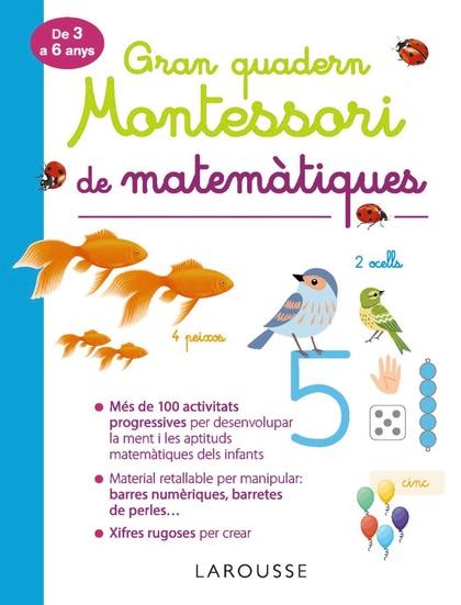 GRAN QUADERN MONTESSORI DE MATEMÀTIQUES.