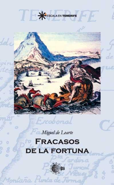 FRACASOS DE LA FORTUNA