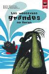 LOS MONSTRUOS GRANDES NO LLORAN