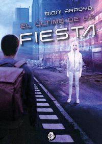 ULTIMO DE LA FIESTA, EL.