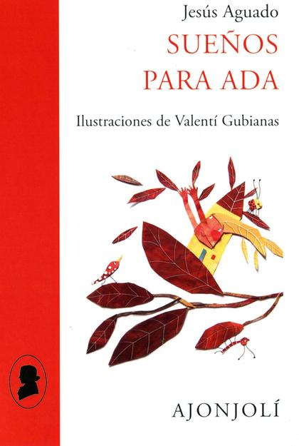 SUEÑOS PARA ADA. ILUSTRACIONES DE VALENTÍ GUBIANAS