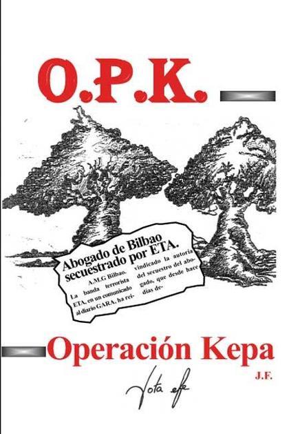 OPK, OPERACIÓN KEPA