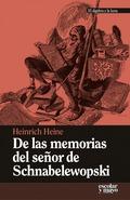 DE LAS MEMORIAS DEL SEÑOR DE SCHNABELEWOPSKI.