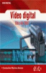 Vídeo digital. Edición 2007