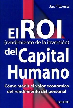 EL ROI (RENDIMIENTO DE LA INVERSIÓN) DEL CAPITAL HUMANO