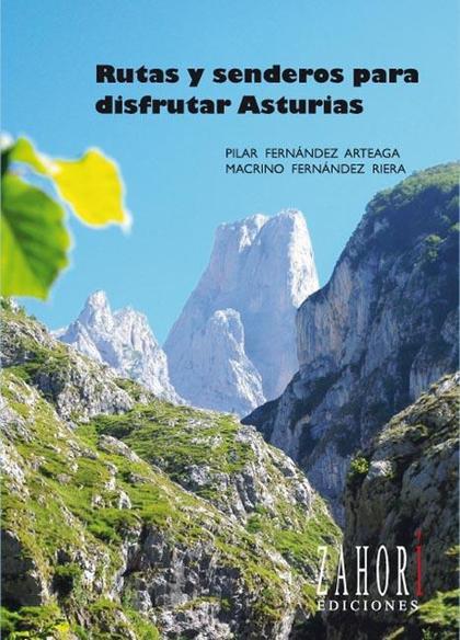 RUTAS Y SENDEROS PARA DISFRUTAR ASTURIAS