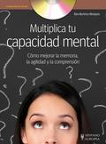 MULTIPLICA TU CAPACIDAD MENTAL (+DVD).