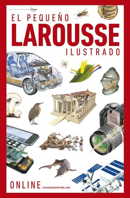 EL PEQUEÑO LAROUSSE ILUSTRADO.