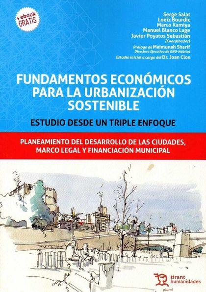 FUNDAMENTOS ECONOMICOS PARA LA URBANIZACION SOSTENIBLE.
