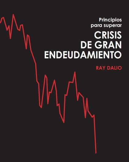 PRINCIPIOS PARA SUPERAR CRISIS DE GRAN ENDEUDAMIENTO.