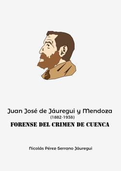 JUAN JOSÉ DE JÁUREGUI Y MENDOZA                                                 (1882-1938). FO