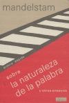 SOBRE LA NATURALEZA DE LA PALABRA Y OTROS ENSAYOS