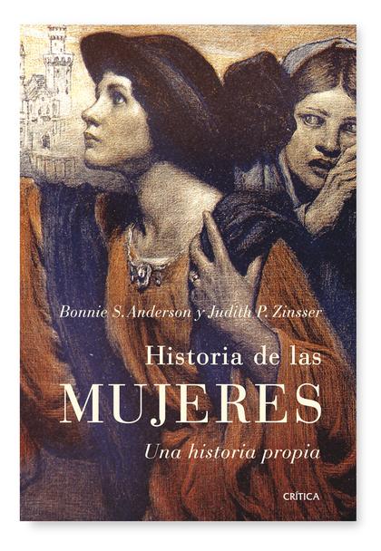 HISTORIA DE LAS MUJERES : UNA HISTORIA PROPIA