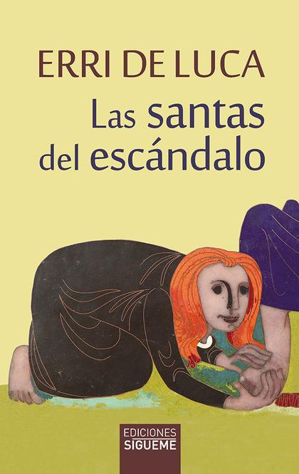 SANTAS DEL ESCANDALO, LAS