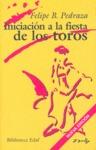INICIACION A LA FIESTA DE LOS TOROS.