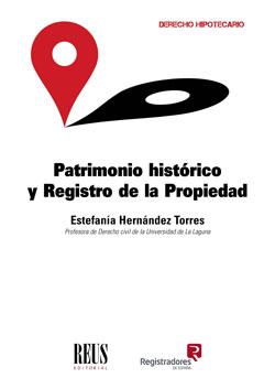 PATRIMONIO HISTÓRICO Y REGISTRO DE LA PROPIEDAD