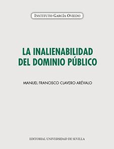 LA INALIENABILIDAD DEL DOMINIO PÚBLICO.
