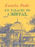 UN PALACIO DE CRISTAL