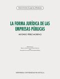 LA FORMA JURÍDICA DE LAS EMPRESAS PÚBLICAS.