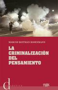 LA CRIMINALIZACIÓN DEL PENSAMIENTO