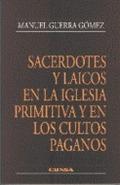 SACERDOTES LAICOS IGLESIA PRIMITIVA CULTOS PAGANOS