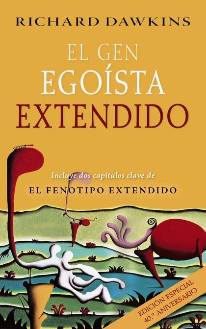 EL GEN EGOÍSTA EXTENDIDO.