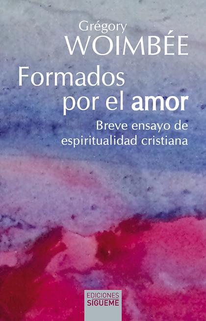 FORMADOS POR EL AMOR