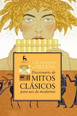 Diccionario de mitos clásicos para uso de modernos