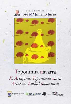 TOPONIMIA NAVARRA. X. ARTAJONA. TOPONIMIA VASCA - ARTAXOA. EUSKAL TOPONIMIA.