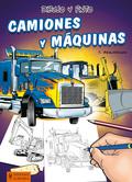 DIBUJO Y PINTO CAMIONES Y MÁQUINAS.