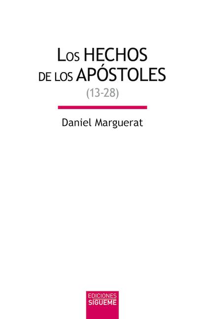 HECHOS DE LOS APOSTOLES. 13-28