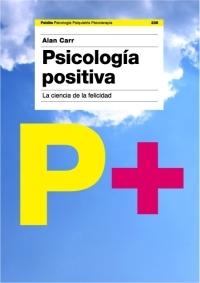 PSICOLOGÍA POSITIVA: LA CIENCIA DE LA FELICIDAD
