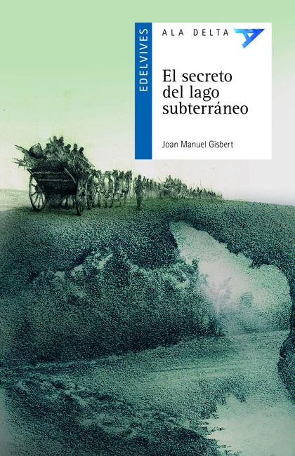 SECRETO DEL LAGO SUBTERRANEO,EL
