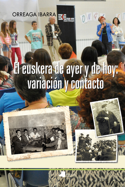 EL EUSKERA DE AYER Y DE HOY: VARIACIÓN Y CONTACTO.