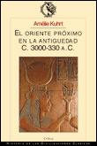 EL ORIENTE PRÓXIMO EN LA ANTIGÜEDAD, (C. 3000-330 A. C.)