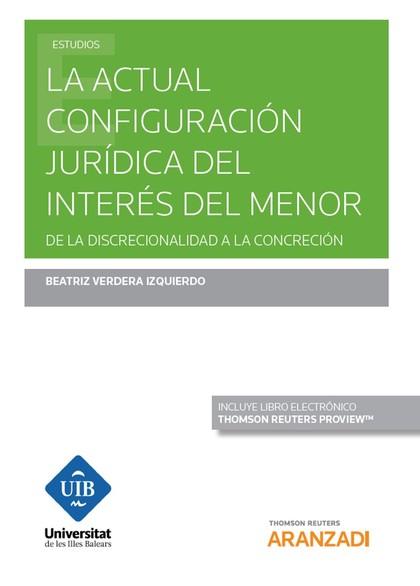 ACTUAL CONFIGURACION JURIDICA DEL INTERES DEL MENOR DUO.