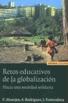 RETOS EDUCATIVOS DE LA GLOBALIZACIÓN: HACIA UNA SOCIEDAD SOLIDARIA