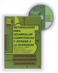 METODOLOGÍAS PARA DESARROLLAR COMPETENCIAS Y ATENDER A LA DIVERSIDAD : GUÍA PARA EL CAMBIO METO