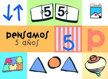 PENSAMOS, EDUCACIÓN INFANTIL, 5 AÑOS. CUADERNO DE LÓGICA Y RAZONAMIENT