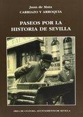 PASEOS POR LA HISTORIA DE SEVILLA.