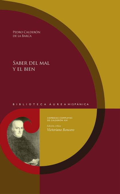 SABER DEL MAL Y EL BIEN.