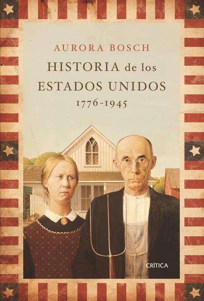 HISTORIA DE LOS ESTADOS UNIDOS, 1776-1945