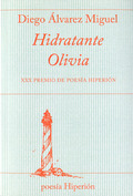 HIDRATANTE OLIVIA. XXX PREMIO DE POESÍA HIPERIÓN
