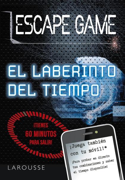 ESCAPE GAME. EL LABERINTO DEL TIEMPO.