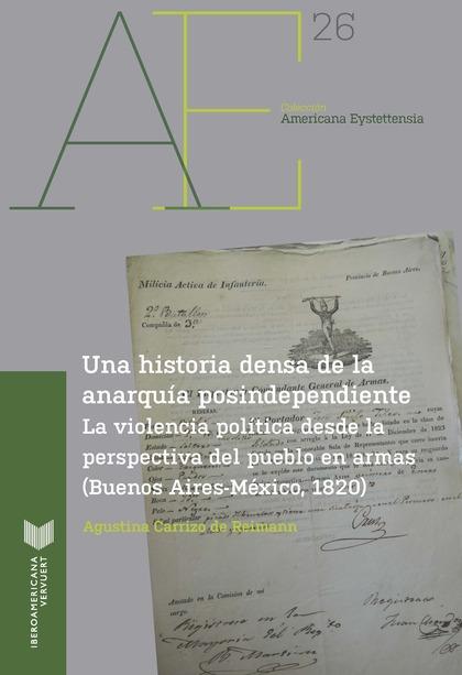 UNA HISTORIA DENSA DE LA ANARQUÍA POSTINDEPENDIENTE                             LA VIOLENCIA PO